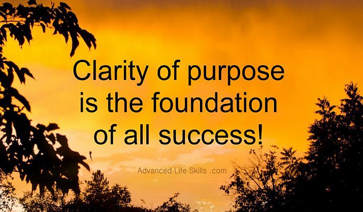 wise words about clarity of purpose