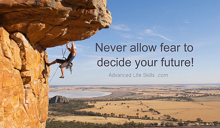 life lessons about fear and your future